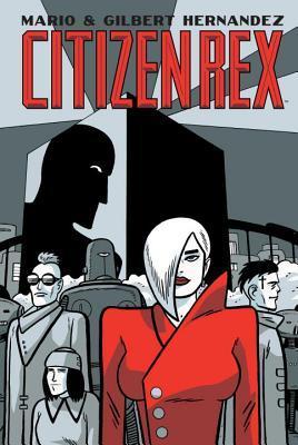 Citizen Rex by Mario Hernández