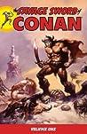 The Savage Sword of Conan, Volume 1 by Roy Thomas