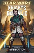 Star Wars: Knights of the Old Republic, Vol. 6: Vindication