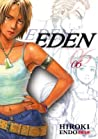 Eden: It's an Endless World, Volume 6 (Eden: It's an Endless World, #6)