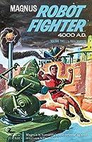 Magnus, Robot Fighter, Volume 2: 4000 A.D.