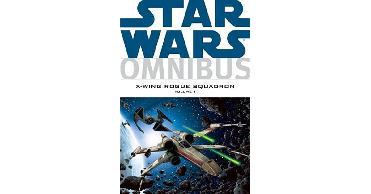 Star Wars Omnibus: X-Wing Rogue Squadron, Vol  1 by Michael