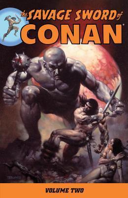 The Savage Sword of Conan, Volume 2 by Roy Thomas