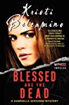 Blessed Are the Dead (Gabriella Giovanni Mystery #1)