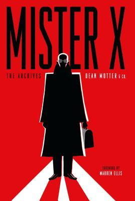 Mister X Archives (Archive Editions