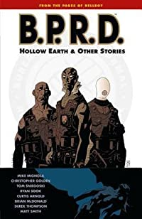 B.P.R.D., Vol. 1: Hollow Earth and Other Stories