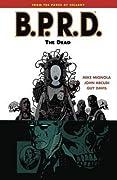 B.P.R.D., Vol. 4: The Dead