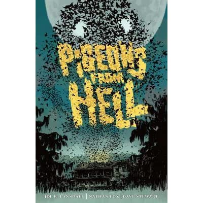 pigeons from hell Discovering robert e howard: pigeons from hell from lovecraft by don herron wednesday, august 12th, 2015 | posted by bob byrne.