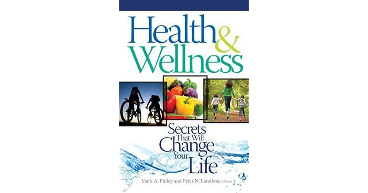 Health wellness secrets that will change your life by mark a health wellness secrets that will change your life by mark a finley fandeluxe Choice Image
