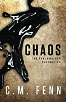 Chaos (The Realmwalker Chronicles) (Volume 1)