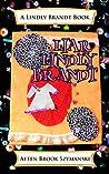 Liar Lindly Brandt (A Lindly Brandt Book #1)