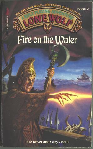 Fire on the Water (Lone Wolf, #2) by Joe Dever