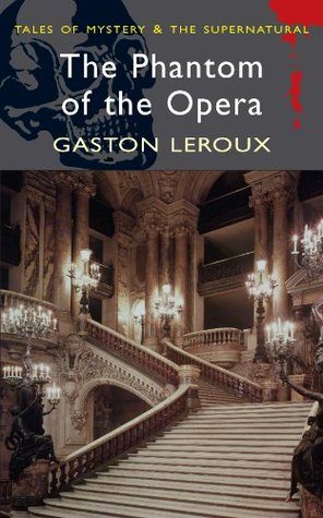The Phantom of the Opera (Tales of Mystery & The Supernatural)