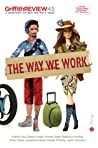 The Way We Work (Griffith Review #45)