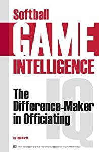 Softball Game Intelligence: The Difference Maker in Umpiring
