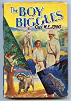 The Boy Biggles (Biggles, #92)