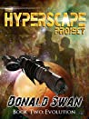 Evolution (The Hyperscape Project Book 2)
