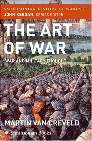 The Art of War: War and Military Thought