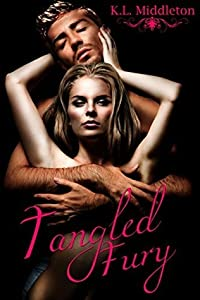 Tangled Fury (Tangled, #3)