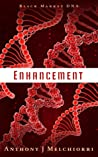 Enhancement (Black Market DNA #1)