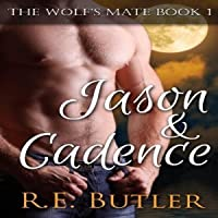 Jason & Cadence (The Wolf's Mate, #1)