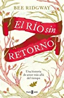 El río sin retorno (River of No Return #1)