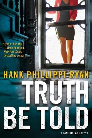 Truth Be Told by Hank Phillippi Ryan