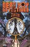 Dead Boy Detectives, Volume 1: Schoolboy Terrors