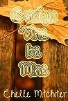 Evelyn Vine Be Mine by Chelle Mitchiter