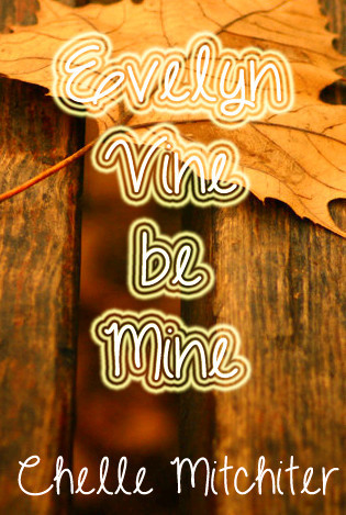 Evelyn Vine Be Mine (Bright Photography, #2)