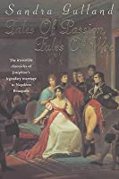 Tales of Passion, Tales of Woe  (Josephine Bonaparte, #2)