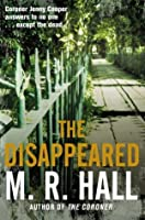 The Disappeared: A Coroner Jenny Cooper Novel 2 (Coroner Jenny Cooper Series)