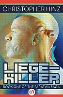 Liege-Killer (Paratwa, 1)