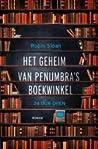 Het geheim van Penumbra's boekwinkel by Robin Sloan
