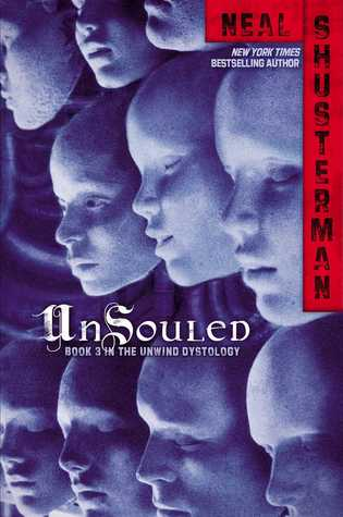 UnSouled (Unwind Dystology, #3)