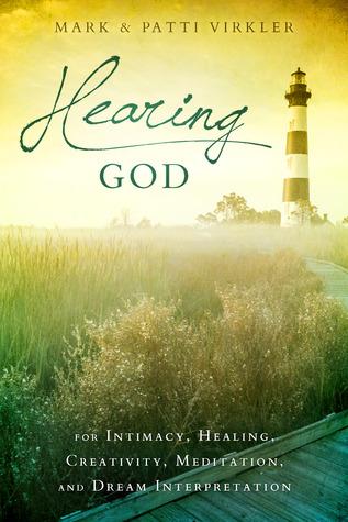 Hearing God by Mark Virkler