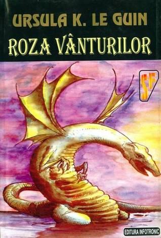 Roza vanturilor by Ursula K. Le Guin