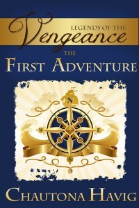 The First Adventure (Legends of the Vengeance, #1)