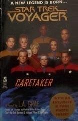 Caretaker (Star Trek Voyager, #1)