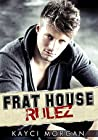 Frat House Rulez