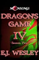 Dragon's Game (Moonsongs 4)