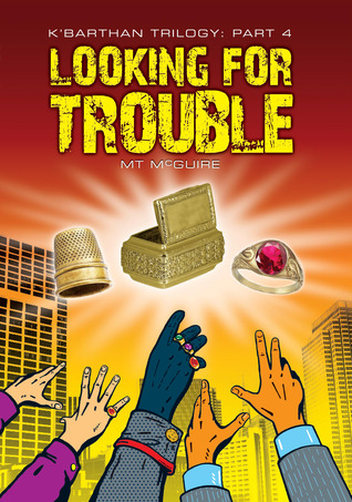 Looking for Trouble by M.T. McGuire