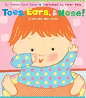 Toes, Ears,  Nose!: A Lift-the-Flap Book (Lap Edition)