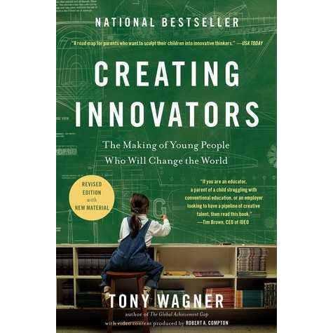 Creating innovators the making of young people who will change the creating innovators the making of young people who will change the world by tony wagner fandeluxe Images