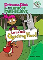 Little Red Quacking Hood (A Branches Book) - Library Edition