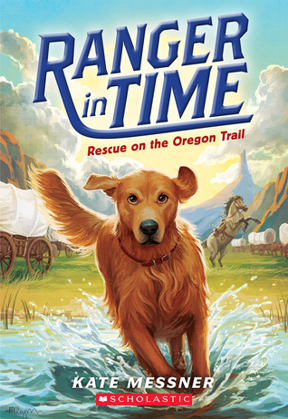 Rescue on the Oregon Trail (Ranger in Time, #1)