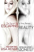 Escaping Reality