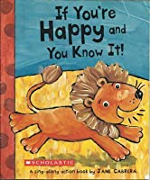 If You're Happy and You Know It! A Sing-Along Action Book