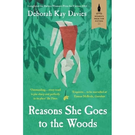 Image result for Reasons She Goes to the Woods