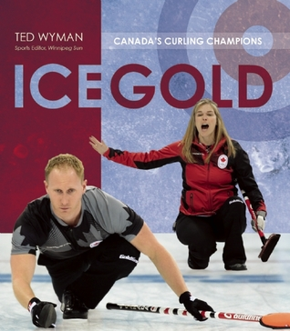 Ice Gold: Canada's Curling Champions